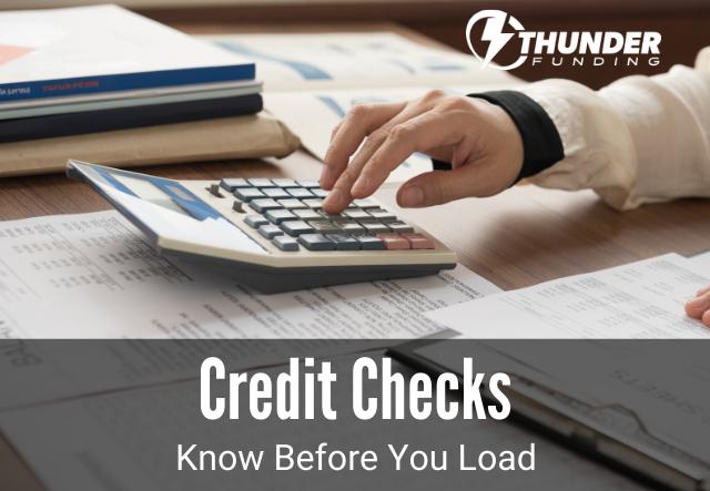 Credit Checks In Trucking   Thunder Funding-1