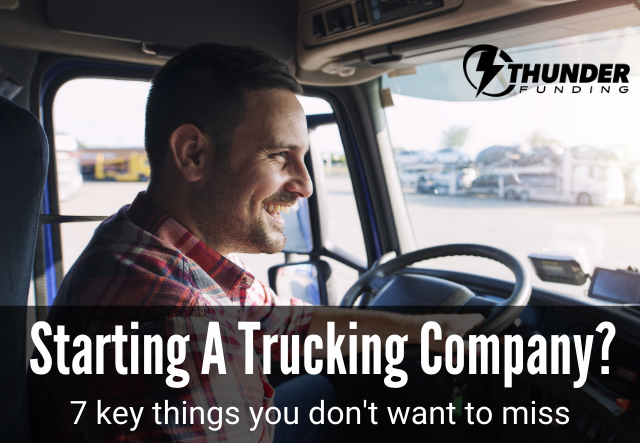 How to start a trucking company | Thunder Funding