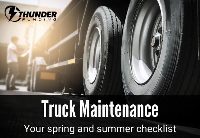 Summer Truck Maintenance Checklist | Thunder Funding