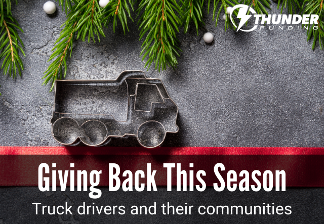 Truck Drivers Giving Back This Holiday Season | Thunder Funding